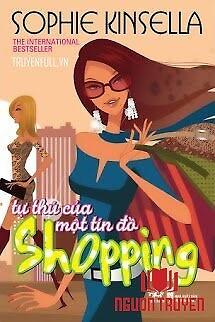 Tự Thú Của Một Tín Đồ Shopping - Tu Thu Cua Mot Tin Đo Shopping