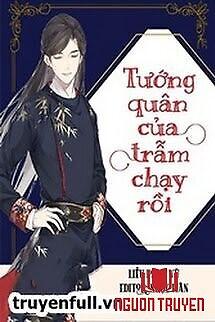 Tướng Quân Của Trẫm Chạy Rồi - Tuong Quan Cua Tram Chay Roi