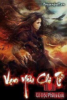 Vạn Yêu Chi Tổ - Van Yeu Chi To
