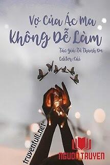 Vợ Của Ác Ma, Không Dễ Làm - Vo Cua Ác Ma, Khong De Lam