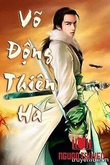 Võ Động Thiên Hà - Vo Đong Thien Ha