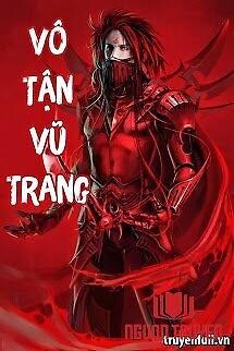 Vô Tận Vũ Trang - Vo Tan Vu Trang