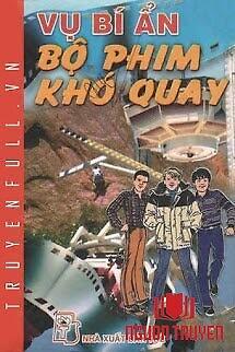 Vụ Bí Ẩn: Bộ Phim Khó Quay - Vu Bi Ẩn: Bo Phim Kho Quay