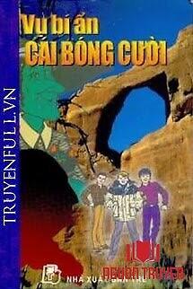 Vụ Bí Ẩn: Cái Bóng Cười - Vu Bi Ẩn: Cai Bong Cuoi