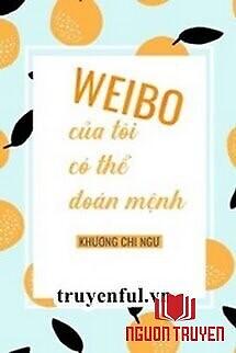 Weibo Của Tôi Có Thể Đoán Mệnh