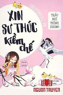 Xin Sư Thúc Kiềm Chế - Xin Su Thuc Kiem Che