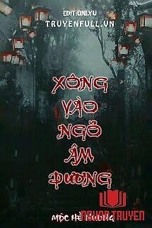 Xông Vào Ngõ Âm Dương - Xong Vao Ngo Âm Duong