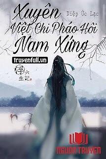 Xuyên Việt Chi Pháo Hôi Nam Xứng - Xuyen Viet Chi Phao Hoi Nam Xung