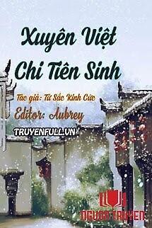 Xuyên Việt Chi Tiên Sinh - Xuyen Viet Chi Tien Sinh