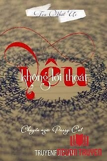 Yêu Không Lối Thoát - Yeu Khong Loi Thoat