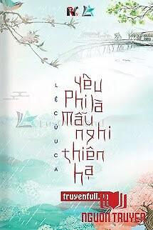 Yêu Phi Là Mẫu Nghi Thiên Hạ - Yeu Phi La Mau Nghi Thien Ha