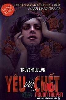 Yêu Và Chết - Yeu Va Chet